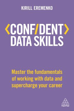Confident Data Skills - Kirill Eremenko