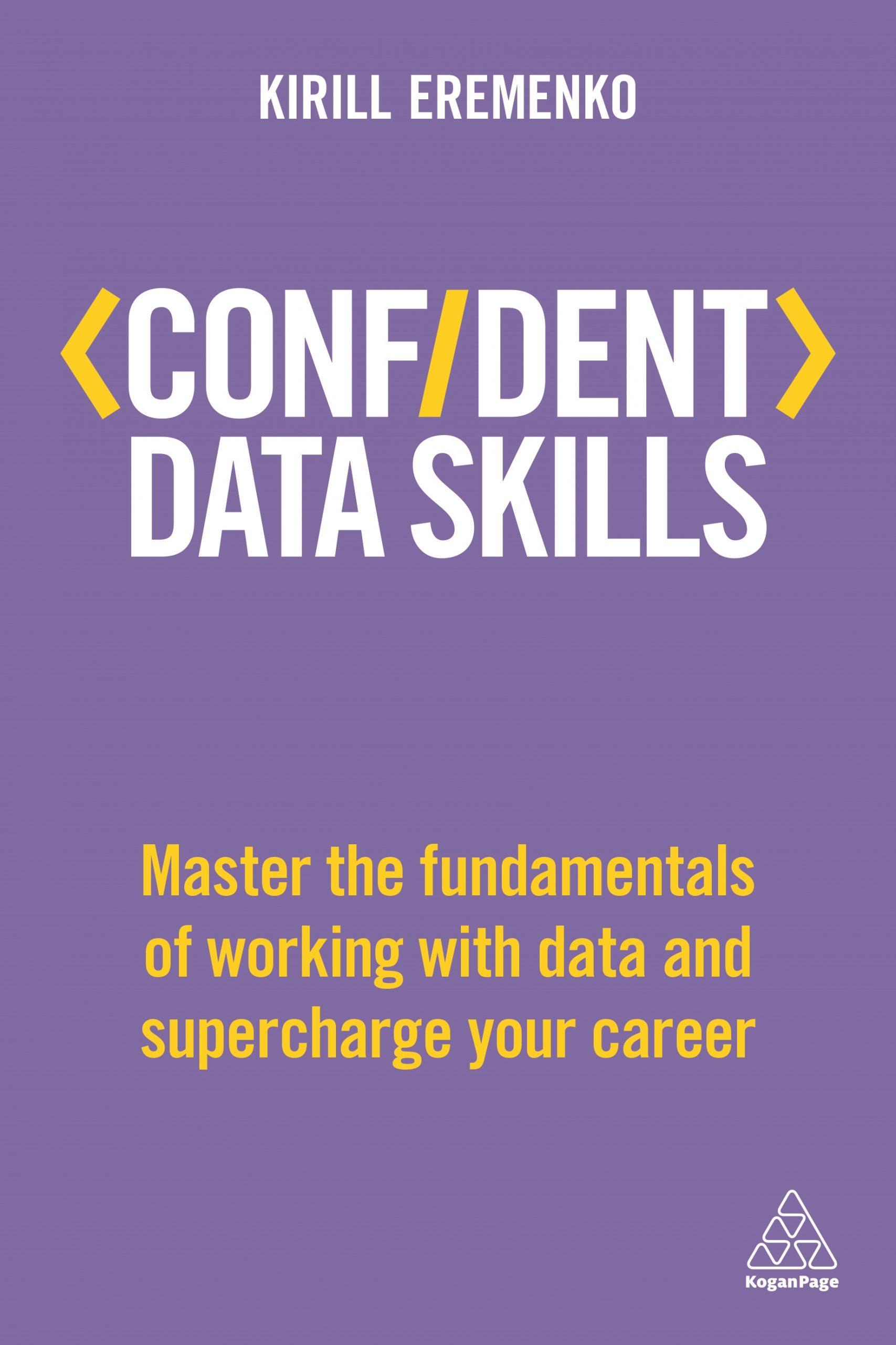 Confident Data Skills - Kirill Eremenko