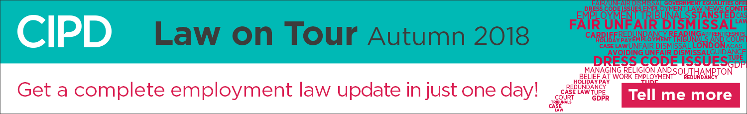 CIPD – Law on Tour – Autumn 2018 – August & September 2018