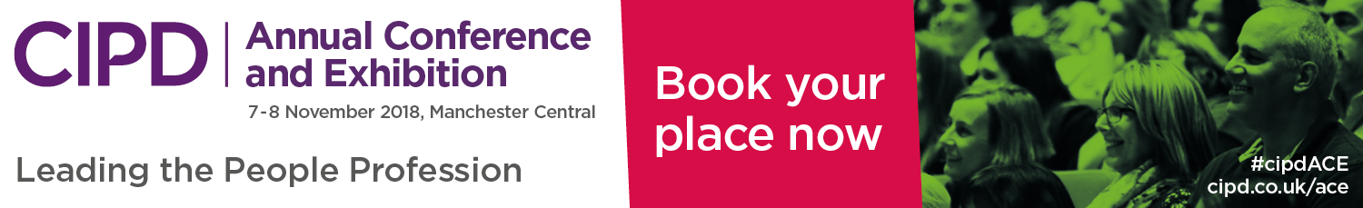 CIPD – Annual Conference & Exhibition – August to September 2018